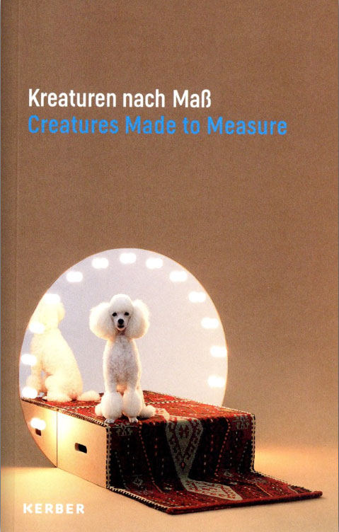 Preview image Creatures Made to Measure – Animals and Contemporary Design